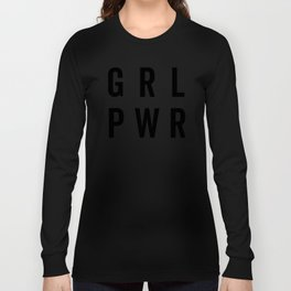 GRL PWR / Girl Power Quote Langarmshirt