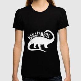 Nanasaurus Nana Saurus Dinosaur Mother Day Dino T-shirt