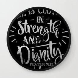 She Is Clothed In Strength Christian Religious Blessings Wall Clock