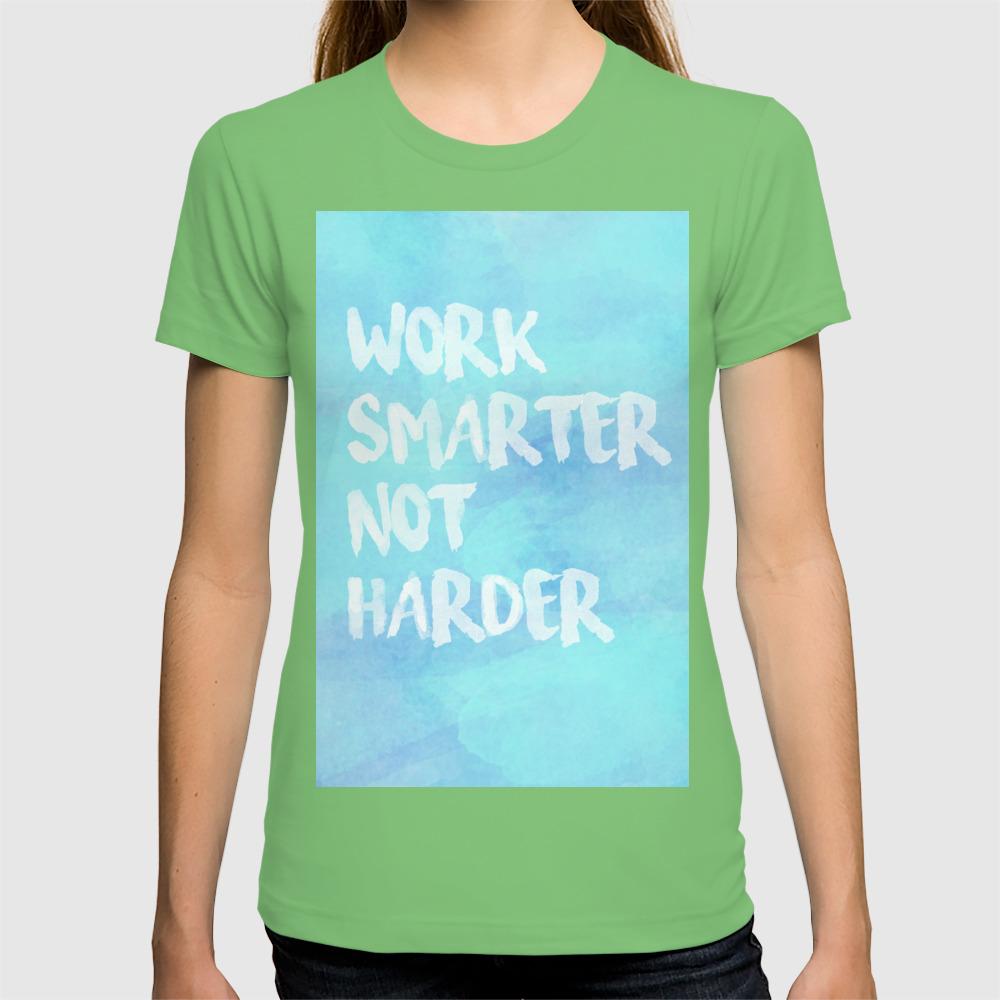 Work Smarter Not Harder Long Sleeve T-Shirt