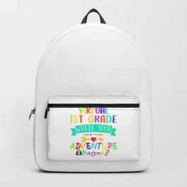 Virtual First Grade Where Your Adventure Begins Teacher Gift Backpack