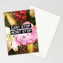 CANT STOP WONT STOP Stationery Cards