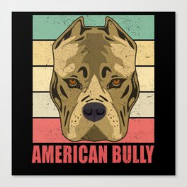American Bully Dog Breed Dog Owner Canvas Print