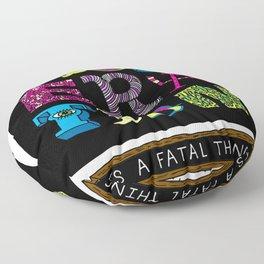 Moderation is Fatal Floor Pillow