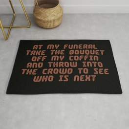 Funny sarcastic funeral humor quotes vintage style illustration Rug