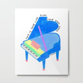 Your Life, Play Your Song - Piano Illustration Jazz Band Classical Music Musician Pianist Positive Metal Print