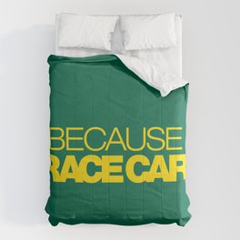 BECAUSE RACE CAR v5 HQvector Comforters