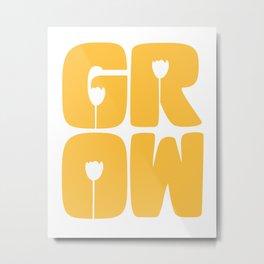 Grow Typography Metal Print