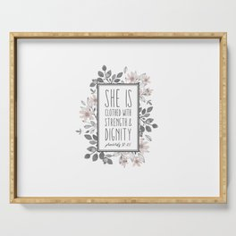 Christian Quote Proverbs 31:25 Serving Tray