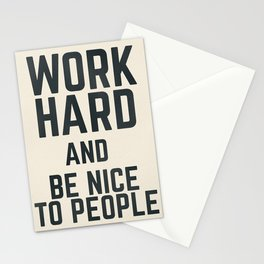 Work hard and be nice to people, vintage sign, inspirational quote, motivational, funny Stationery Cards