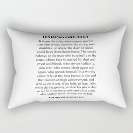 Daring Greatly, Theodore Roosevelt, Quote Rectangular Pillow