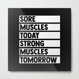 Workout Motivation Gym Gift Idea Metal Print
