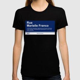 Marielle Franco - Street sign Rio de Janeiro T-shirt