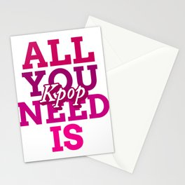 All you need is Kpop - Kpop love - Kpop fans Stationery Cards