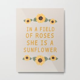 She is a sunflower Metal Print