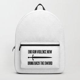 End gun violence now - Bring back the sword Backpack