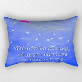 """Refuse To Be Average"" Rectangular Pillow"