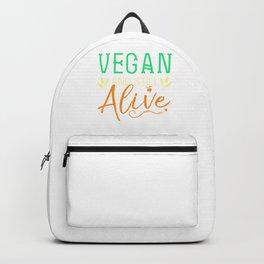 Veganism Plant Based Healthy Vegetarian Life Vegan And Still Alive Backpack