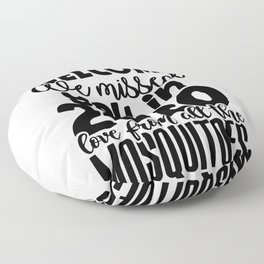 Funny 2020 Gift Idea We Missed You from All the Mosquitoes Quarantine Humor Floor Pillow