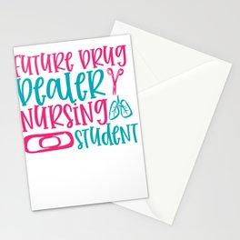 New Nurse Gift Future Drug Dealer Nursing Student Stationery Cards