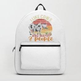 I Like Cows And Maybe 3 People Backpack