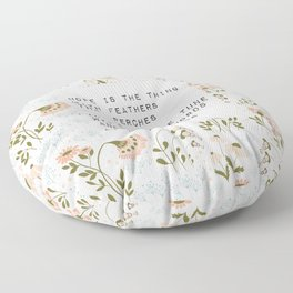 Hope is the thing with feathers - E. Dickinson Collection Floor Pillow