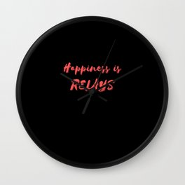 Happiness is Relays Wall Clock