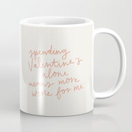 More Wine For Me Coffee Mug
