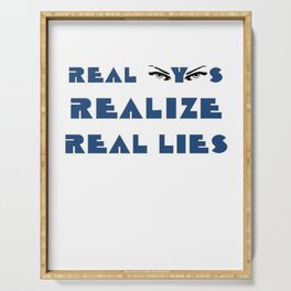 Real Eyes Realize Real Lies Serving Tray