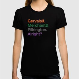 Alright? T-shirt