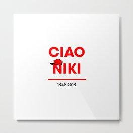 Ciao niki lauda Metal Print
