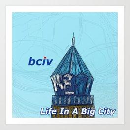 Life In A Big City Art Print