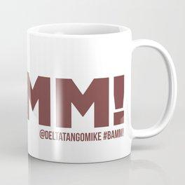 BAMM!!! Coffee Mug
