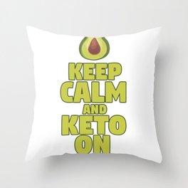 Keto Diet Avocado Lover Keep Calm and Keto On LCHF Ketone Throw Pillow