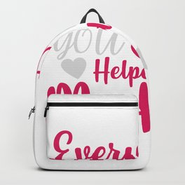 Everything Im , you help me to be shirt Backpack
