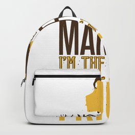Im not getting married in the grooms friend Quote Backpack