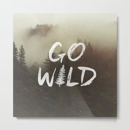 Go Wild Metal Print