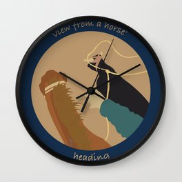 view from a horse HEADING Wall Clock