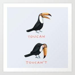 Toucan Toucan't Kunstdrucke