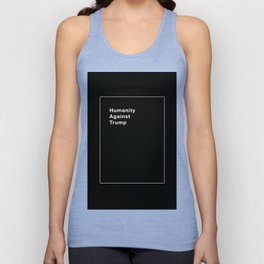 Humanity Against Trump - Political Take on Cards Against Humanity Unisex Tank Top