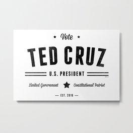 Vote Ted Cruz 2016 Metal Print
