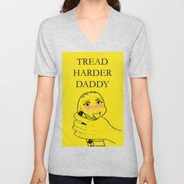 Tread Harder Daddy Unisex V-Neck