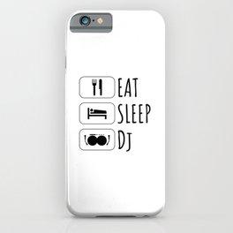 Eat Sleep dj, gift for deejay iPhone Case