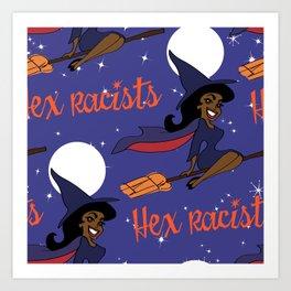 Hex Racists Art Print