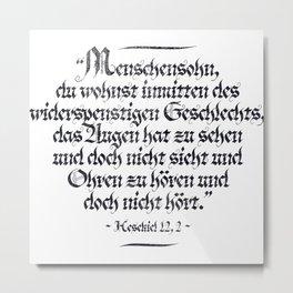 Son Of Man   Ezekiel Bible Verse Metal Print