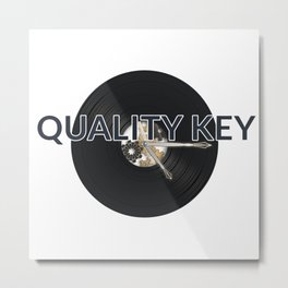 Quality Key: Vinyl Time Metal Print