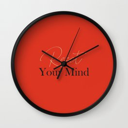 Reset your mind 3 Wall Clock