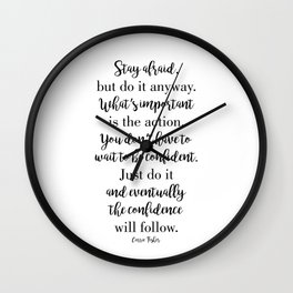 Stay afraid but do it anyway Wall Clock