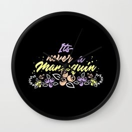 True Crime Obsessed - It's Never A Mannequin Wall Clock