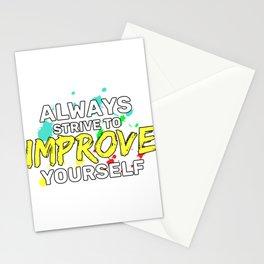 Motivational & Hilarious Improve Tshirt Design Always strive Stationery Cards